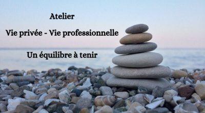 71537732 387524985258455 2031026223949283328 n 400x222 - Atelier du 16 novembre 2019</br><strong>Atelier Equilibre Vie privée - Vie professionnelle</strong></br>Castelnau-de-Médoc